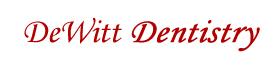 Welcome to DeWitt Dentistry